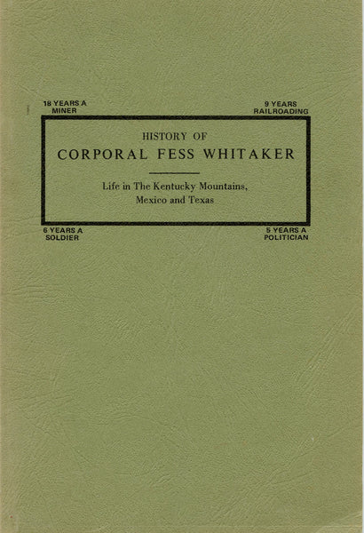 History of Corporal Fess Whitaker