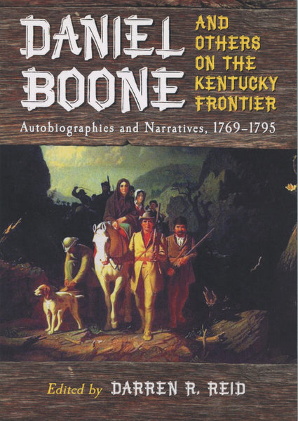 Daniel Boone and Others on the Kentucky Frontier