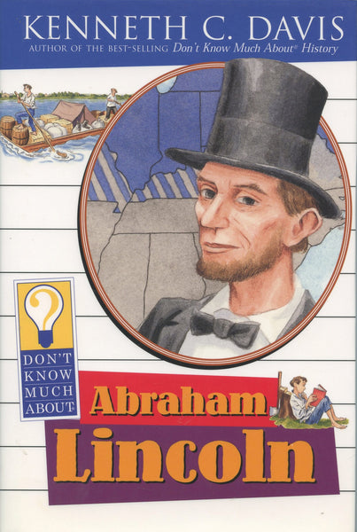 Dont Know Much About Abraham L