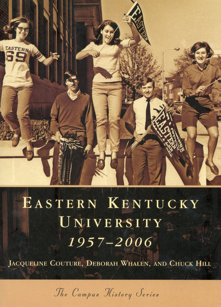 Eastern Kentucky University 1957-2006