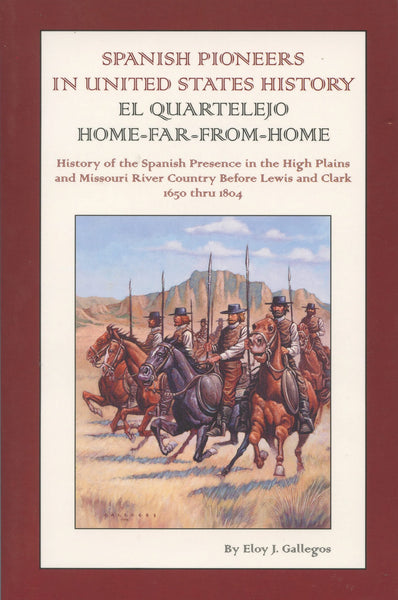 El Quartelejo:Spanish Pioneers in United States History