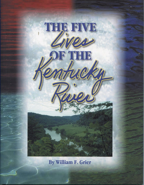 Five Lives of the Kentucky River