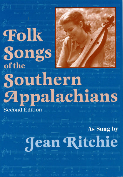Folk Songs of the Southern Appalachians Second Edition