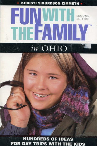Fun with the Family in Ohio 2nd Edition