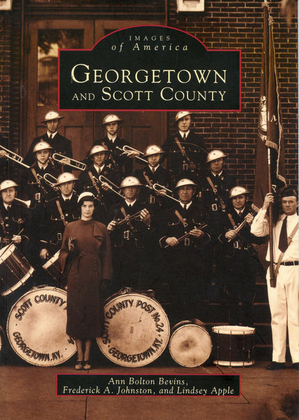 Images of America: Georgetown and Scott County