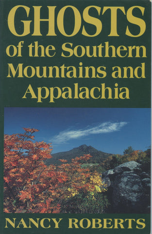 Ghost of the Southern Mountains and Appalachia