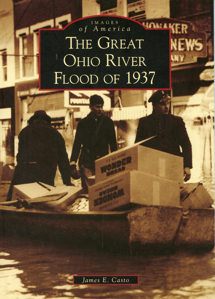 Images of America: Great Ohio River Flood of 1937