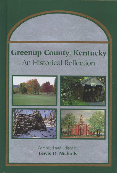 Greenup County, Kentucky: An Historical Reflection