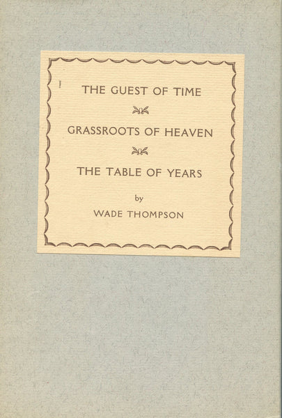 Guest of Time, Grassroots of Heaven, and Table of Years- Box Set