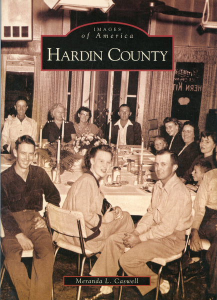 Images of America: Hardin County