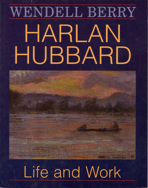 Harlan Hubbard Life and Work