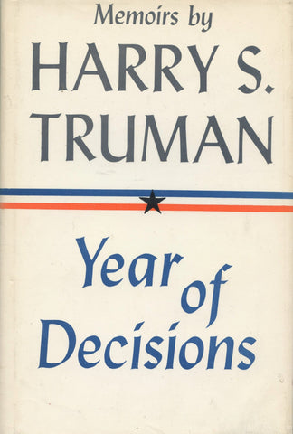 Years of Decisions and Years of Trial and Hope 1946-1952