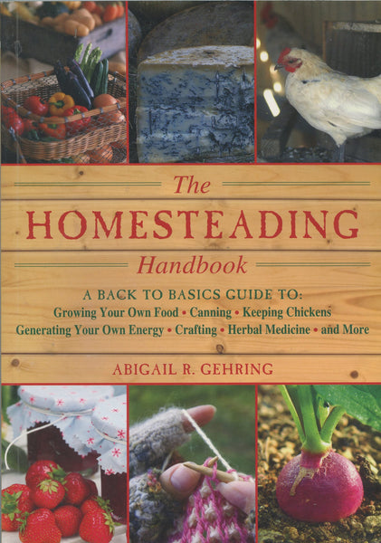 Homesteading Handbook, The