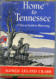 Home to Tennessee: A Tale of Soldiers Returning