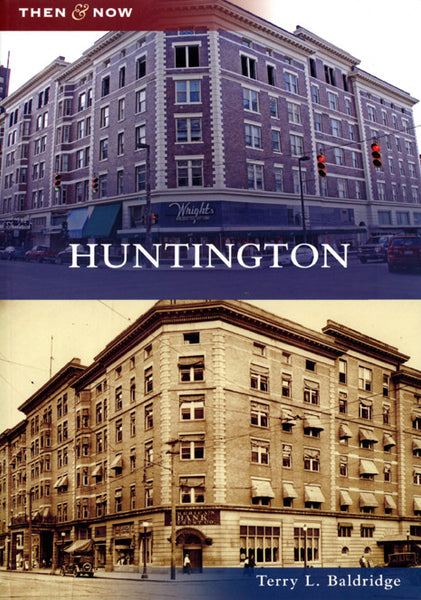Huntington: Then & Now
