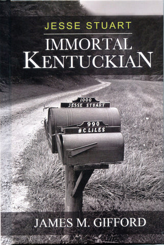 Jesse Stuart:  Immortal Kentuckian