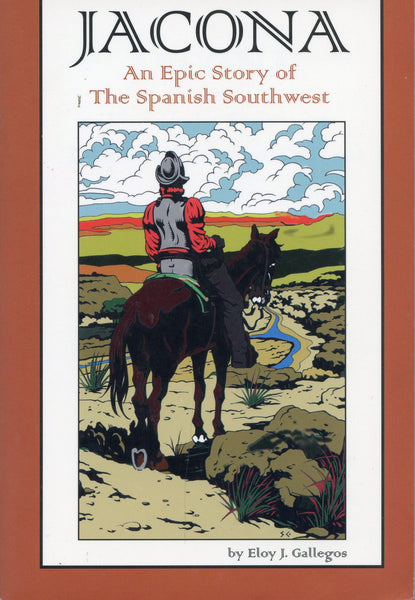 Jacona An Epic Story of the Spanish Southwest