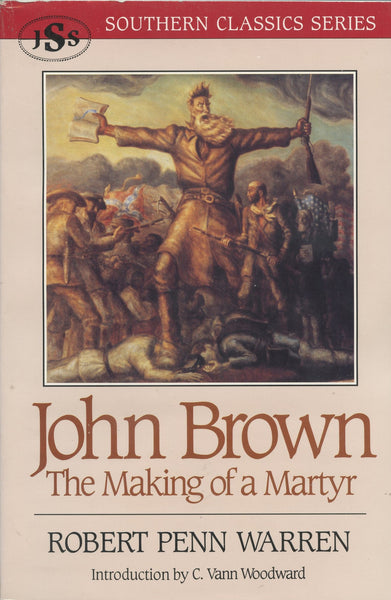 John Brown The Making of a Martyr