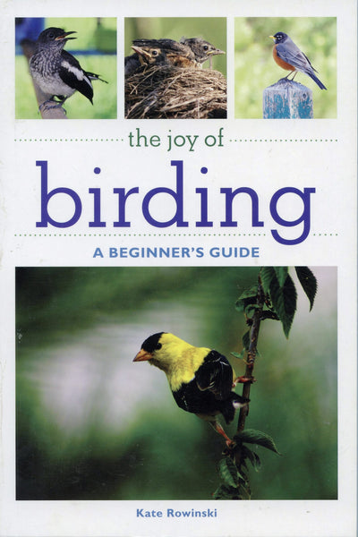 The Joy of Birding A Beginner's Guide