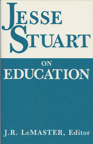 Jesse Stuart On Education