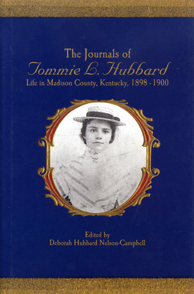Journals of Tommie L. Hubbard