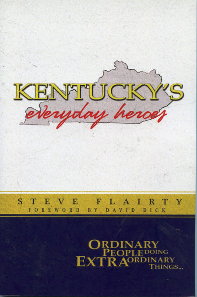 Kentucky's Everyday Heroes