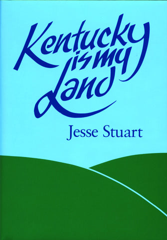 Kentucky Is My Land 1988
