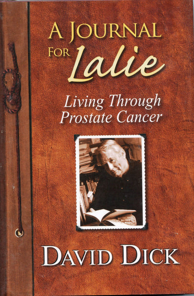 Journal for Lalie: Living through prostate cancer