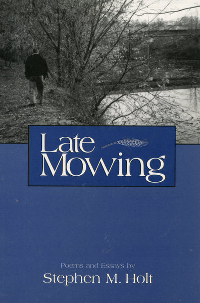 Late Mowing Signed Edition