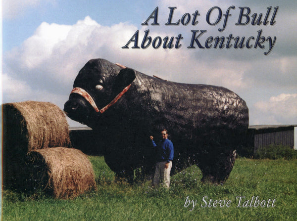 A Lot of Bull About Kentucky