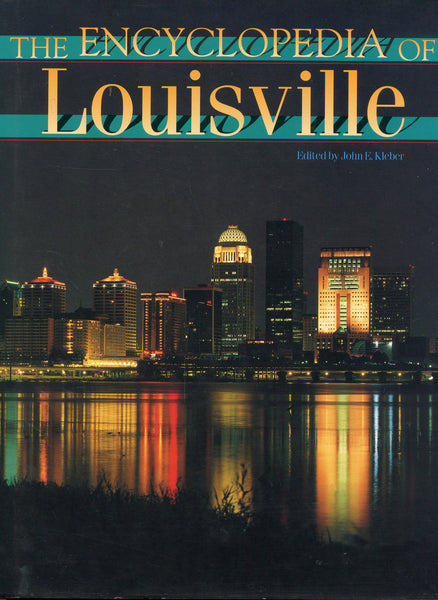Encyclopedia of Louisville, The