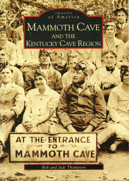 Images of America: Mammoth Cave & KY Cave Region