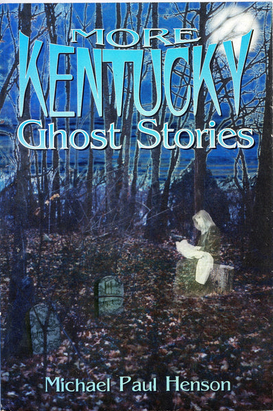 More Kentucky Ghost Stories