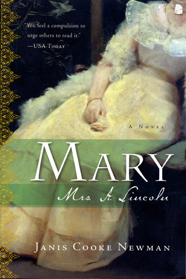 Mary, Mrs A. Lincoln