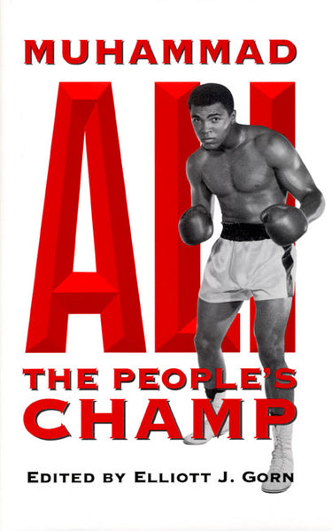 Muhammad Ali: The Peoples Champ