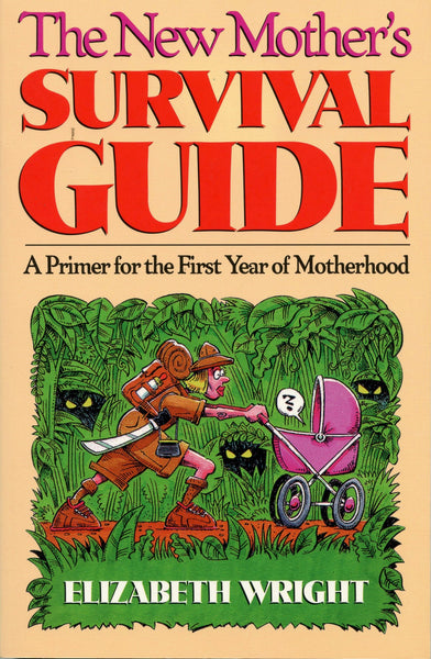 New Mother's Survival Guide