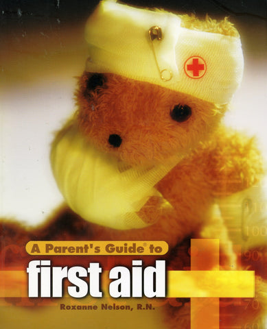 Parents Guide to First Aid