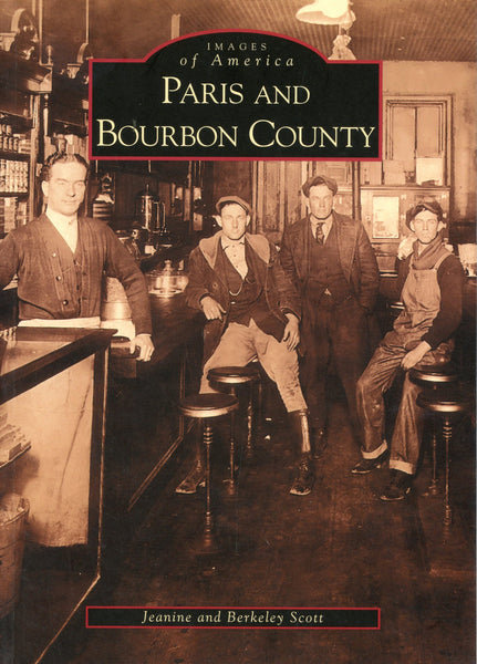 Images of America: Paris and Bourbon County