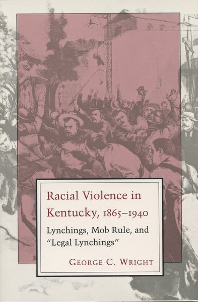 Racial Violence in Kentucky, 1865-1940