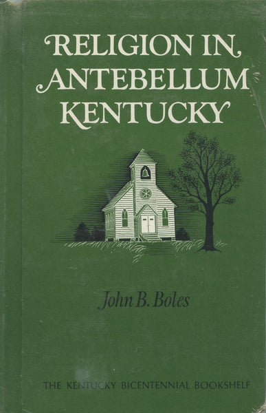 Religion in Antebellum Kentucky