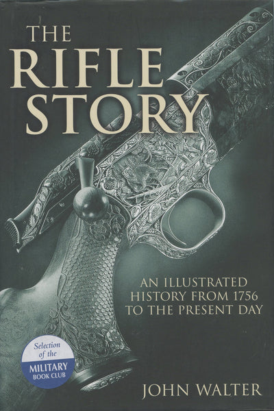 The Rifle Story