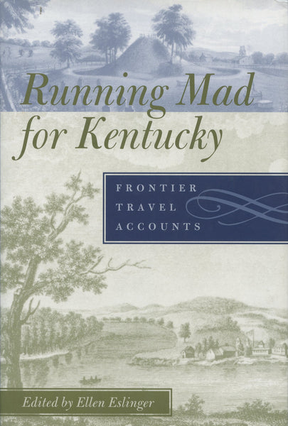 Running Mad for Kentucky Frontier Travel Accounts