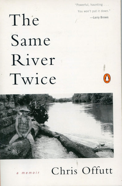 The Same River Twice