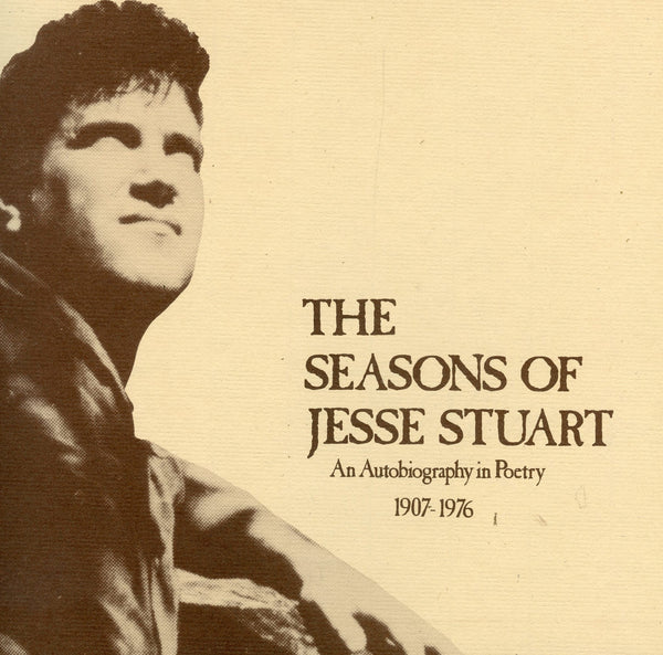 The Seasons of Jesse Stuart