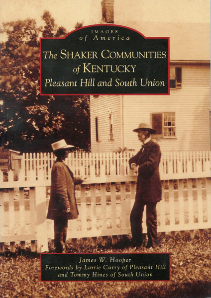 Images of America: Shaker Communities of Kentucky