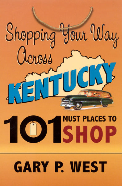 Shopping Your Way Across KY