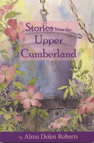 Stories from the Upper Cumberland