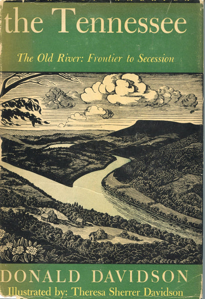 The Tennessee The Old River: Frontier to Secession