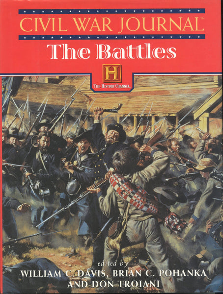 Civil War Journal the Battles