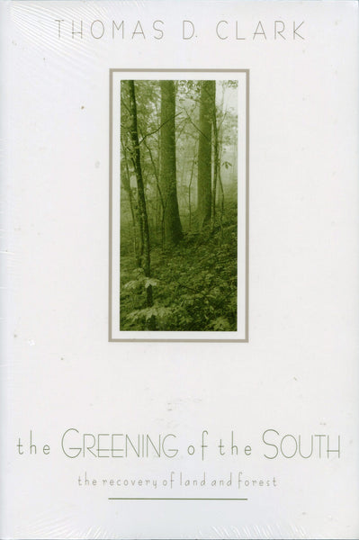 Greening of the South, The